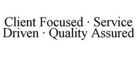 CLIENT FOCUSED · SERVICE DRIVEN · QUALITY ASSURED