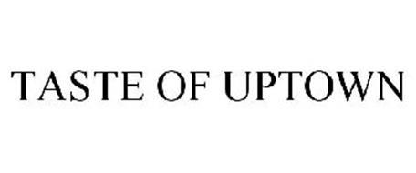 TASTE OF UPTOWN