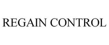 REGAIN CONTROL