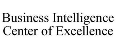 BUSINESS INTELLIGENCE CENTER OF EXCELLENCE