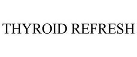 THYROID REFRESH