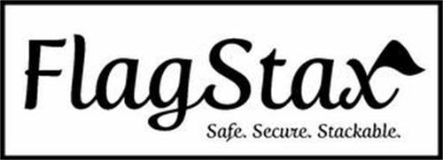 FLAGSTAX SAFE. SECURE. STACKABLE