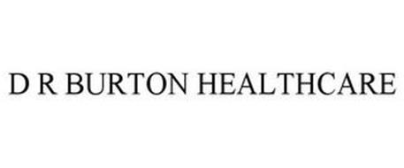 D R BURTON HEALTHCARE