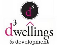 D³ D³WELLINGS & DEVELOPMENT