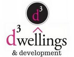 D³ D³WELLINGS & DEVELOPMENT