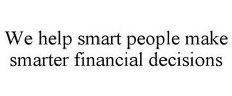 WE HELP SMART PEOPLE MAKE SMARTER FINANCIAL DECISIONS