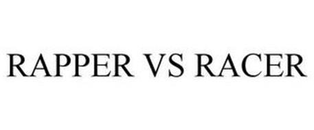 RAPPER VS RACER