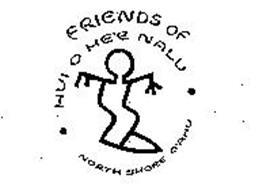 FRIENDS OF HUI O HE'E NALU NORTH SHORE,O'AHU