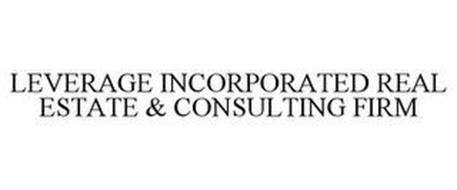 LEVERAGE INCORPORATED REAL ESTATE & CONSULTING FIRM