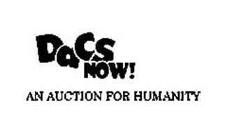 DACS NOW! AN AUCTION FOR HUMANITY
