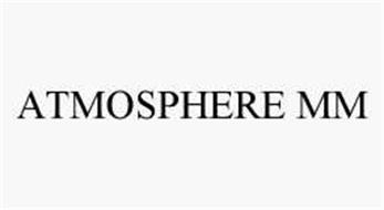 ATMOSPHERE MM