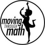MOVING THROUGH MATH