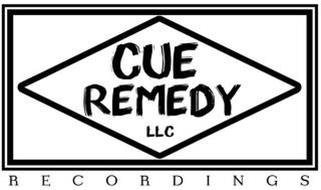 CUE REMEDY RECORDINGS LLC