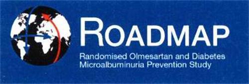 ROADMAP RANDOMISED OLMESARTAN AND DIABETES MICROALBUMINURIA PREVENTION STUDY