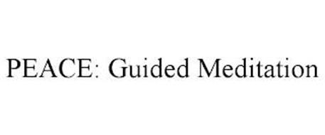 PEACE: GUIDED MEDITATION