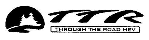 TTR THROUGH THE ROAD HEV
