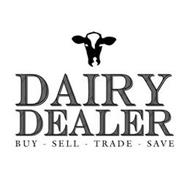 DAIRY DEALER BUY - SELL - TRADE - SAVE