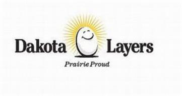 DAKOTA LAYERS PRAIRIE PROUD