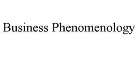 BUSINESS PHENOMENOLOGY