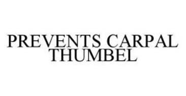 PREVENTS CARPAL THUMBEL