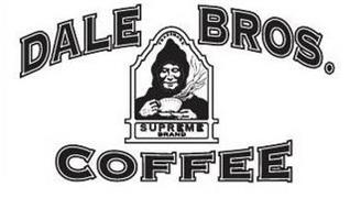 DALE BROS. COFFEE TRADEMARK SUPREME BRAND