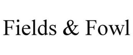 FIELDS & FOWL