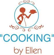 """COOKING"" BY ELLEN"