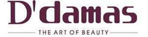 D' DAMAS THE ART OF BEAUTY