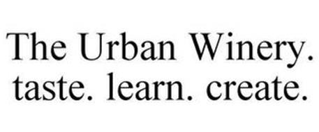 THE URBAN WINERY TASTE. LEARN. CREATE.