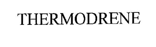 THERMODRENE
