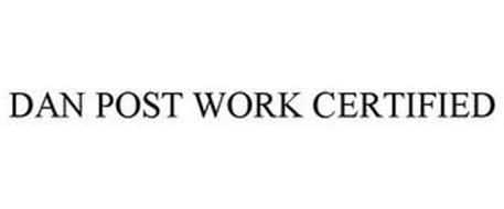 DAN POST WORK CERTIFIED