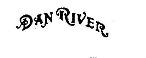 DAN RIVER