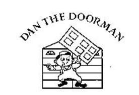 DAN THE DOORMAN