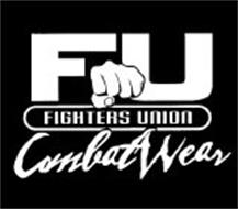 FU FIGHTERS UNION COMBAT WEAR