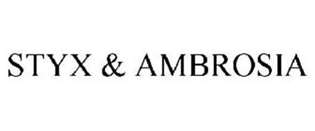 STYX & AMBROSIA