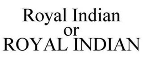 ROYAL INDIAN