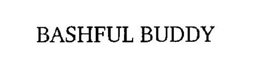 BASHFUL BUDDY
