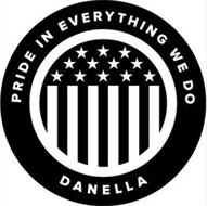 PRIDE IN EVERYTHING WE DO DANELLA