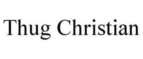 THUG CHRISTIAN