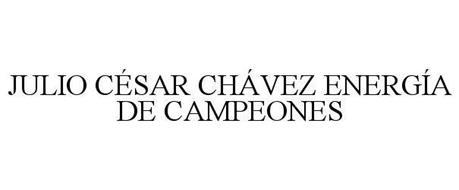 JULIO CÉSAR CHÁVEZ ENERGÍA DE CAMPEONES