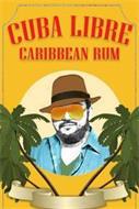 CUBA LIBRE CARIBBEAN RUM
