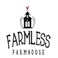 FLF FARMLESS FARMHOUSE