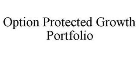 OPTION PROTECTED GROWTH PORTFOLIO