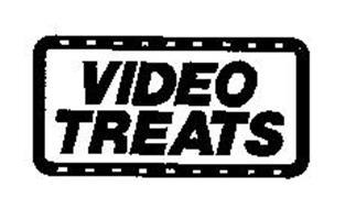 VIDEO TREATS