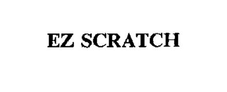 EZ SCRATCH
