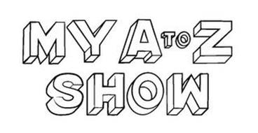 MY A TO Z SHOW