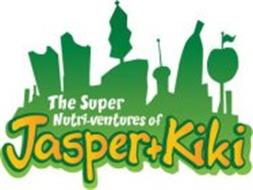 THE SUPER NUTRI-VENTURES OF JASPER + KIKI
