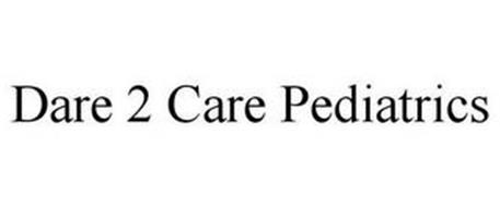 DARE 2 CARE PEDIATRICS