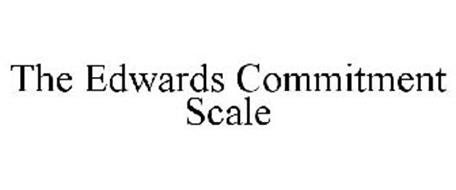 THE EDWARDS COMMITMENT SCALE