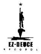 EZ-DEUCE RECORDS